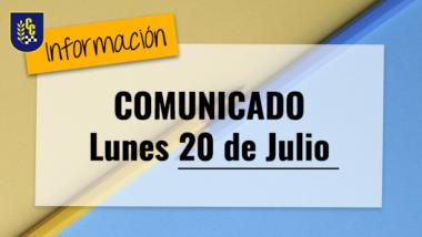 Comunicado Lunes 20 de julio