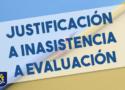 Justificación inasistencia evaluación