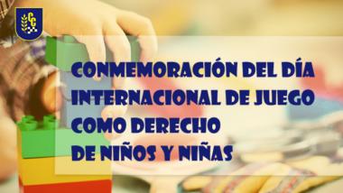 Día internacional del juego como derecho de niños y niñas