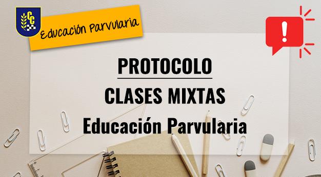 Protocolo Clases Mixtas Educación Parvularia